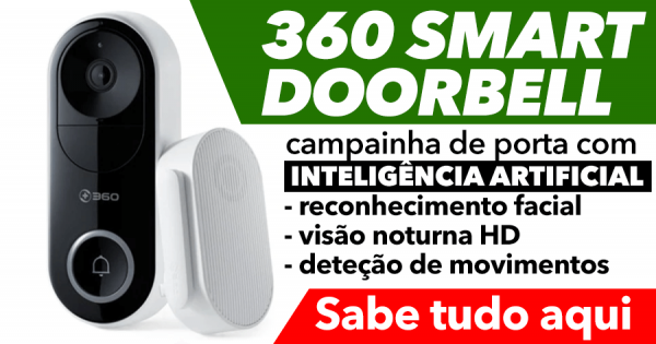 360 SMART DOORBELL: campainha inteligente