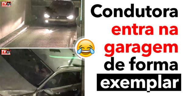 Condutora ENTRA NA GARAGEM de forma exemplar