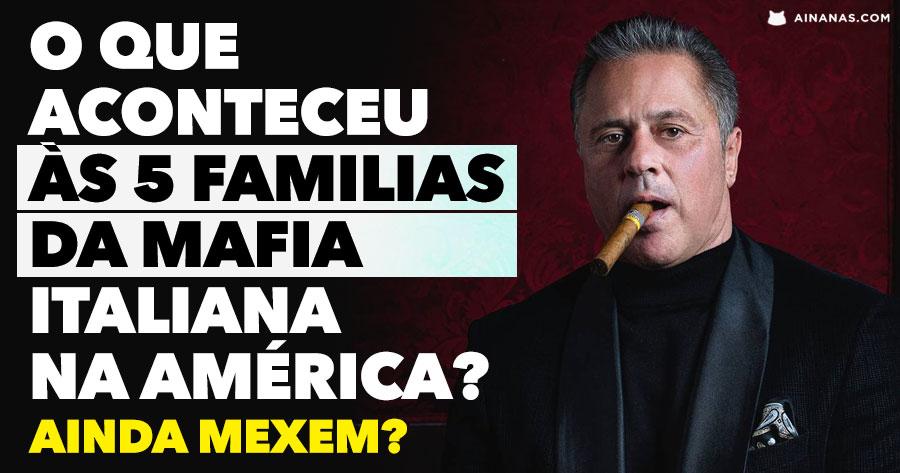 O que aconteceu às 5 FAMILIAS DA MAFIA na América? Ainda mexem?
