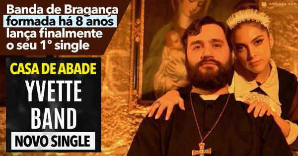 YVETTE BAND: banda de Bragança lança 1º Single após 8 ANOS em conjunto