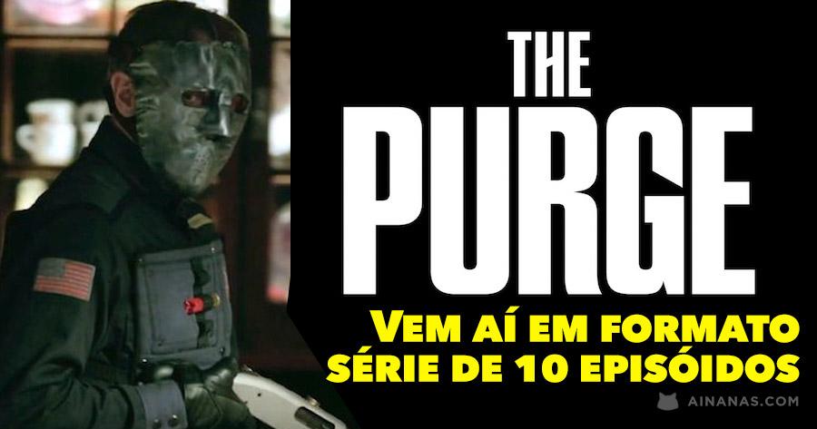 THE PURGE vem aí em formato série com 10 episódios