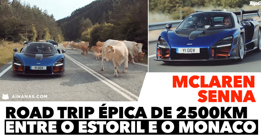 McLaren Senna do ESTORIL ao MÓNACO numa road trip épica