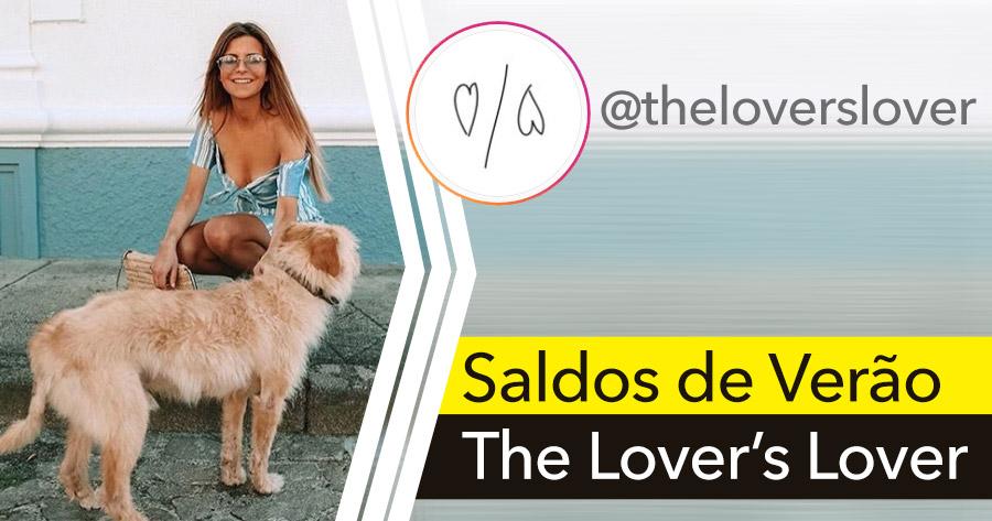 SALDOS chegaram à THE LOVER'S LOVER