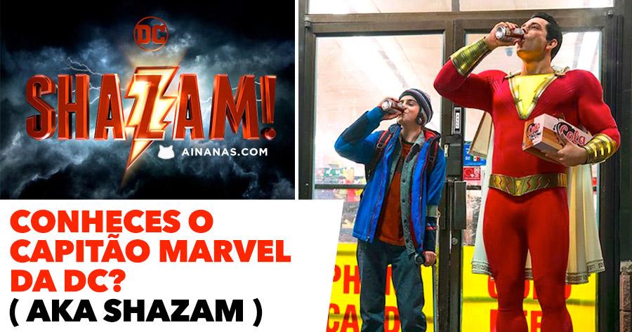 Conheces o CAPITÃO MARVEL da DC ? ( aka Shazam )