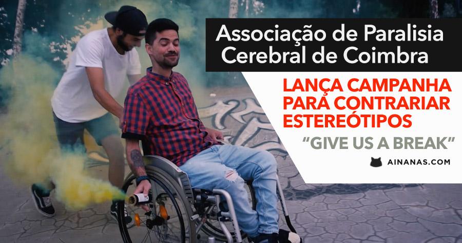 """GIVE US A BREAK"": APCC LANÇA CAMPANHA PARA CONTRARIAR ESTEREÓTIPOS"