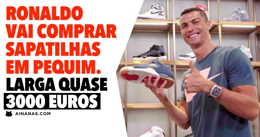 RONALDO vai comprar sapatilhas em Pequim. Larga quase 3000 euros
