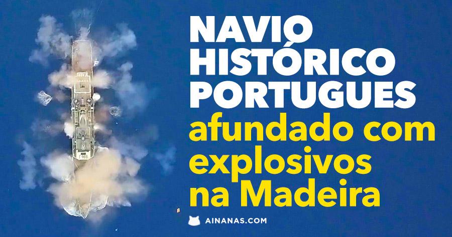 CORVETA PORTUGUESA afundada com explosivos na Madeira