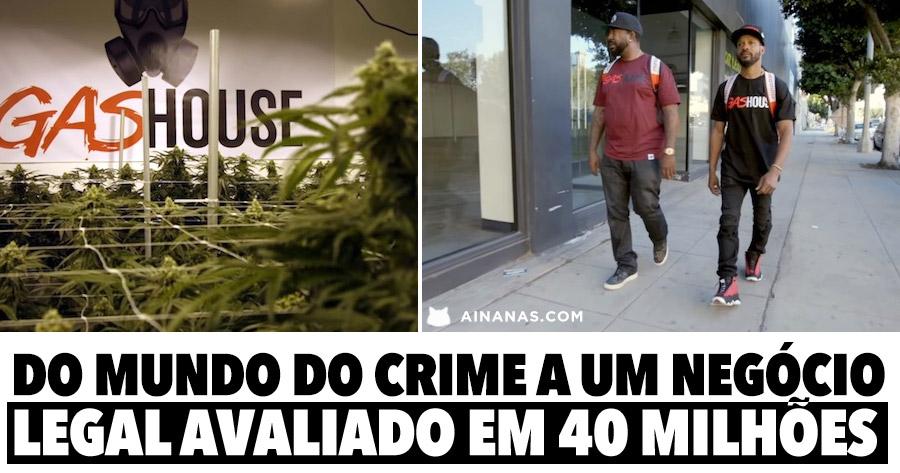 Da criminalidade a um negócio legítimo de 40 MILHÕES