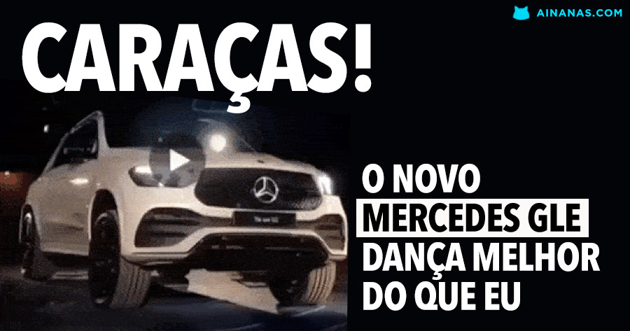 Caraças! O novo Mercedes GLE dança melhor do que eu