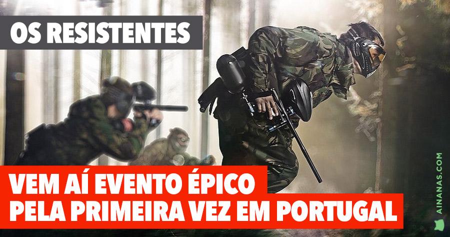 OS RESISTENTES: Vem aí EVENTO ÉPICO de Paintball Imersivo inédito em Portugal