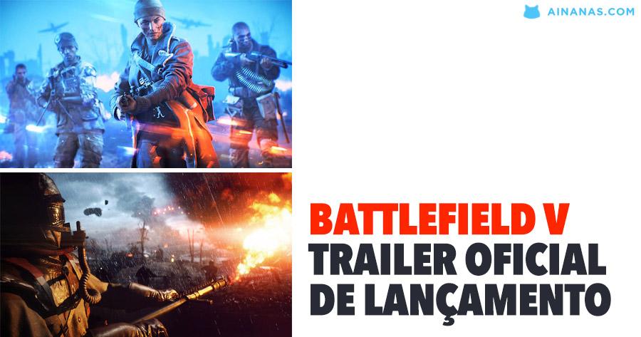 BATTLEFIELD V – Trailer oficial de Lançamento