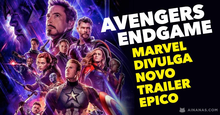 Marvel divulga novo trailer épico de AVENGERS: ENDGAME
