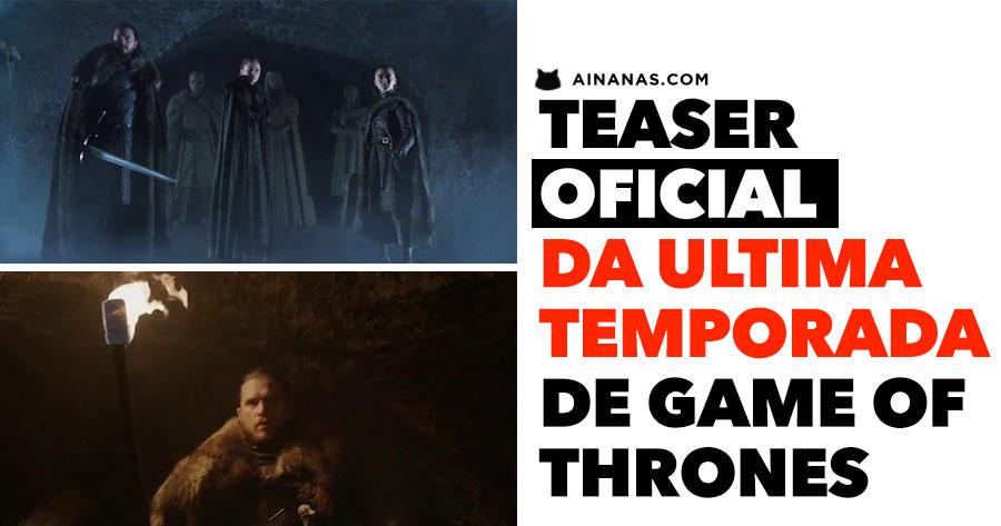 O INVERNO CHEGOU a Winterfell. Vê o teaser da última temporada!