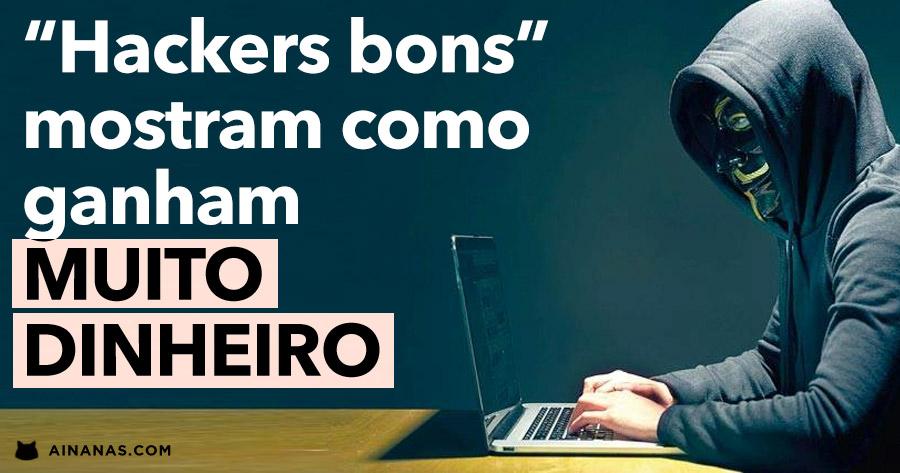 """""""Hackers bons"""" revelam como ganham MUITO DINHEIRO"""