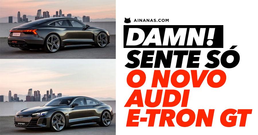 AUDI E-TRON GT : lindíssimo e veloz