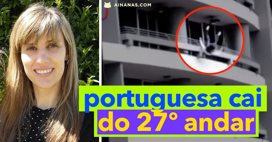 Video chocante mostra QUEDA DE PORTUGUESA do 27º Andar