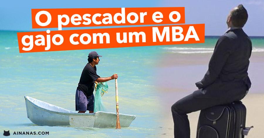 O pescador e o gajo com um MBA