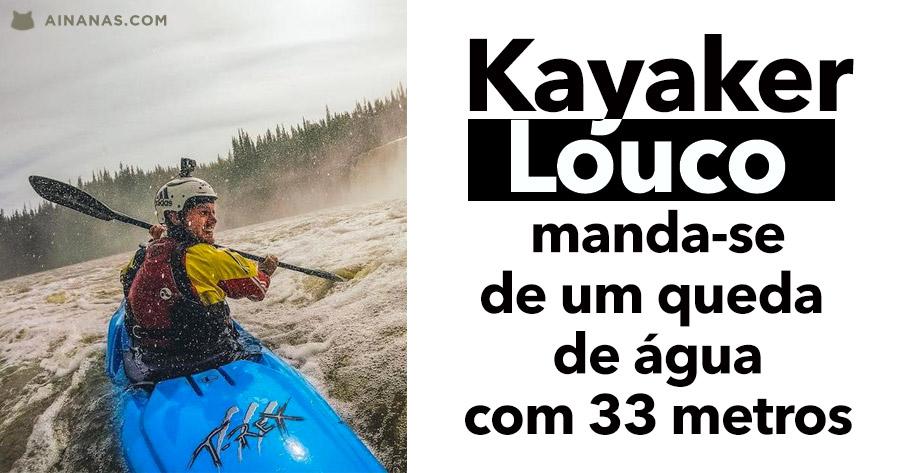 Kayaker louco manda-se de queda de água com mais de 30 metros