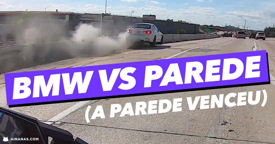 BMW vs PAREDE ( a parede ganhou )