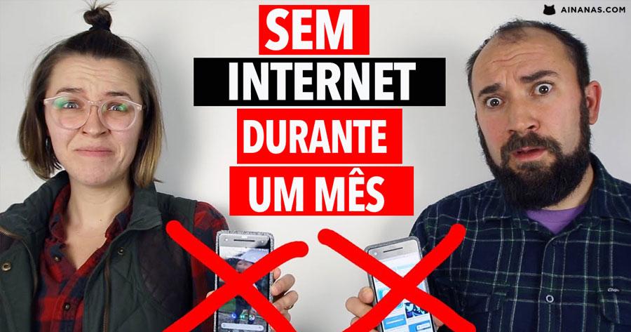 Viver sem Internet DURANTE UM MÊS