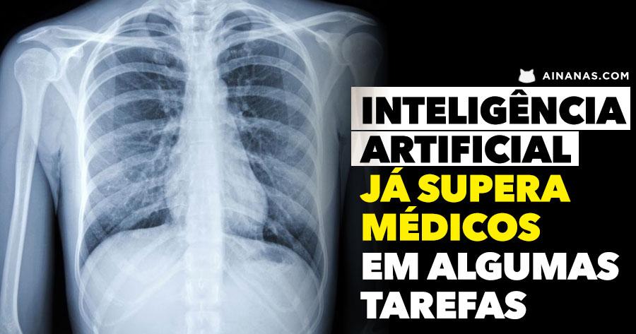 Inteligência artificial JÁ SUPERA MÉDICOS em algumas tarefas