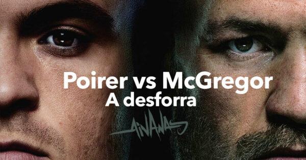 POIRIER e MCGREGOR vão à Desforra!