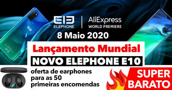 LANÇAMENTO 🔥 Novo Elephone E10