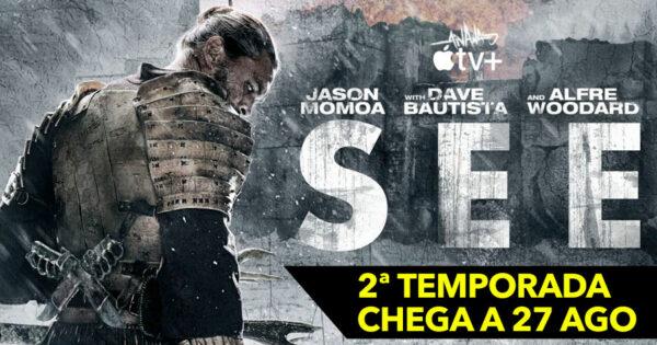 Dave Bautista junta-se a Jason Momoa na 2ª temporada de SEE