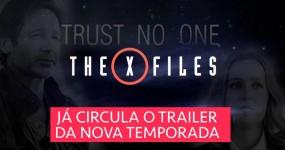 Já Circula Trailer do Regresso de X-FILES