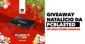 Giveaway Natalício da PCBlasted: Agarra um SSD Samsung 750 EVO 250GB!