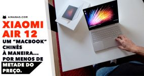 """Xiaomi Air 12: Um """"macbook"""" chinês à maneira!"""