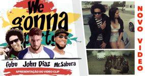 Carros, Babes e Muita Party | John Diaz & Mr Sabura feat Fubu – We Gonna Party