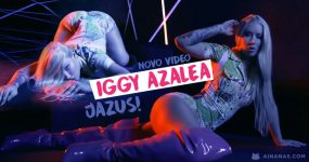 JAZUS: Iggy Azalea DÁ TUDO em novo video