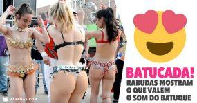 Rabudas desfilam nas ruas ao som do Batuque!