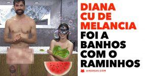 RAMINHOS foi a banhos com a DIANA CU DE MELANCIA