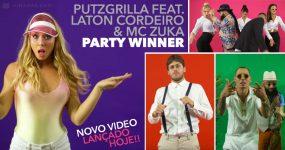 PARTY WINNER: Putzgrilla, Laton Cordeiro e MC Zuka juntos no próximo hit de Verão