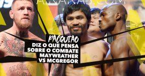 MANNY PACQUIAO diz o que pensa sobre combate Mayweather vs McGregor
