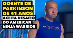 Doente de Parkinson de 41 Anos Aceita desafio do American Ninja Warrior
