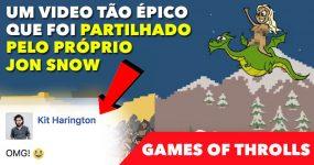 GAME OF THROLLS: tão épico que foi partilhado pelo Jon Snow