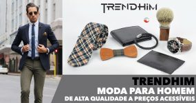 TRENDHIM: Moda para homem de alta qualidade a preços acessíveis