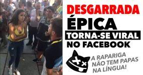 DESGARRADA Épica torna-se Viral no Facebook