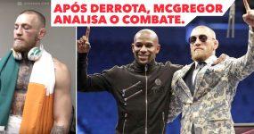 Após Derrota, McGregor analisa o Combate