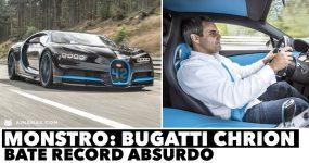 MONSTRO: Bugatti Chrion bate recorde incrível!