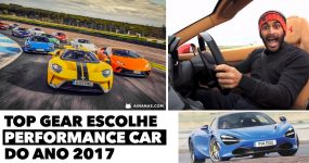TOP GEAR testa e escolhe PERFORMANCE CAR do ano 2017