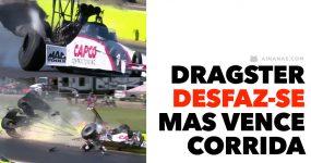 Dragster desfaz-se violentamente mas vence corrida!