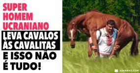 SUPER HOMEM Ucraniano Leva Cavalos às Costas e Martela com as Mãos