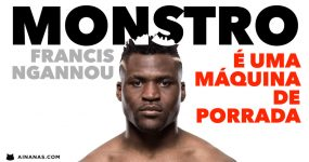 MONSTRO: Francis Ngannou já é visto como o Mike Tyson do MMA