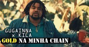 "GUGAINNA x KILA ""Gold na minha Chain"""