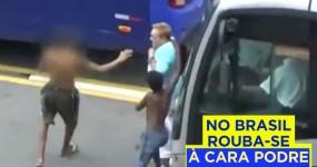 No Brasil Rouba-se Mesmo à Cara Podre