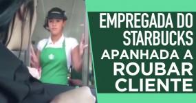 Empregada do STARBUCKS Apanhada a Roubar Cliente